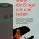 Cover des Buches Wenn die Dinge mit uns reden von Christoph Drösser